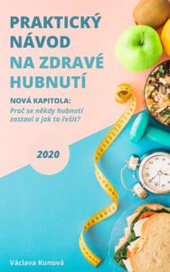 Praktický návod na zdravé hubnutí 2020