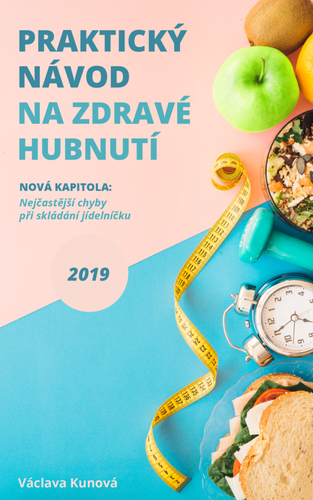 Praktický návod na zdravé hubnutí 2019